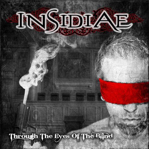 Insidiae - Through The Eyes Of The Blind