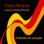 Tinta Bossa – Caminho do Coracão