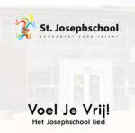 Josefschool – Voel Je Vrij (School lied)